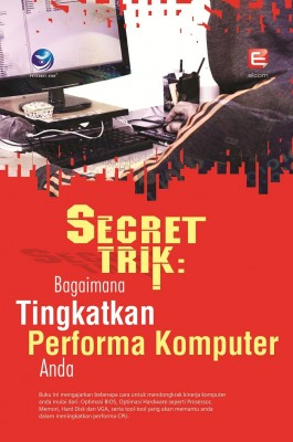 Secret Trik Bagaimana Tingkatkan Performa Komputer Anda by Elcom from  in  category