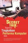 Secret Trik Bagaimana Tingkatkan Performa Komputer Anda by Elcom from  in  category