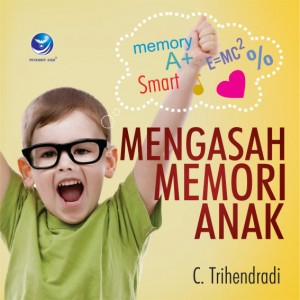 Mengasah Memori Anak by C.Trihendradi from  in  category