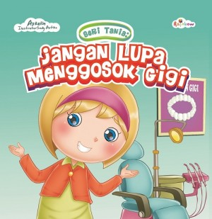 Seri Tania Jangan Lupa Menggosok Gigi by Askalin from  in  category