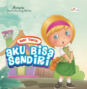 Seri Tania - Aku Bisa Sendiri by Askalin from Andi publisher in Children category