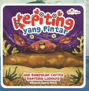 Kepiting yang Pintar dan Kumpulan Cerita Kepiting Lainnya