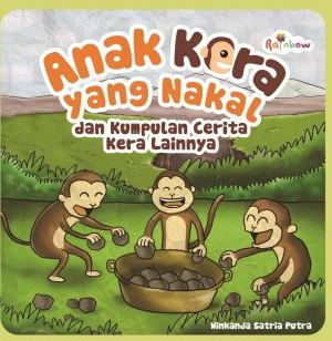 Anak Kera Yang Nakal Dan Kumpulan Cerita Kera Lainnya by Winkanda Satria Putra from Andi publisher in Children category
