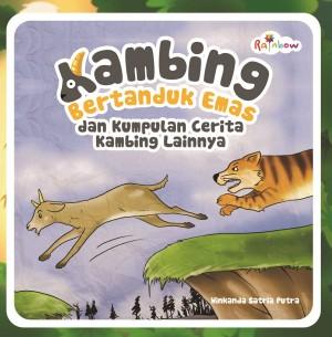 Kambing Bertanduk Emas Dan Kumpulan Cerita Kambing Lainnya by Winkanda Satria Putra from Andi publisher in Children category
