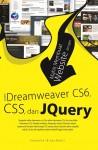 MAHIR MEMBUAT WEBSITE DENGAN ADOBE DREAMWEAVER CS6, CSS, DAN JQUERY by Humaira Bintu Bekti from  in  category