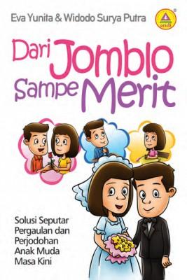 Dari Jomblo sampai Merit by Eva Yunita dan Widodo Surya Putra from  in  category