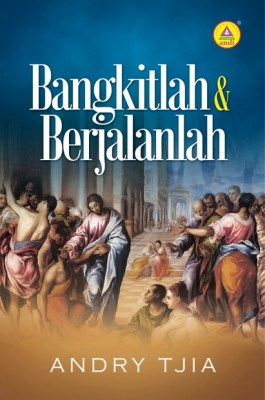 Bangkitlah dan Berjalanlah by Andry Tjia from  in  category