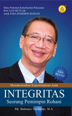 Integritas Seorang Pemimpin Rohani by Pdt. Budisatyo Tanihardjo, M. A from  in  category