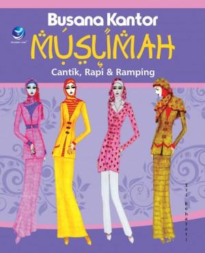 Busana Kantor Muslimah, Cantik, Rapi Dan Ramping