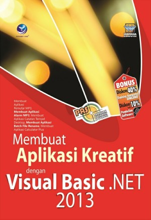 PAS Membuat Aplikasi Kreatif dengan Visual Basic .NET 2013 by Wahana Komputer from Andi publisher in Engineering & IT category