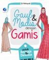Gaul dan Modis dengan Gamis untuk Remaja dan Dewasa by Eri Rohayati from  in  category