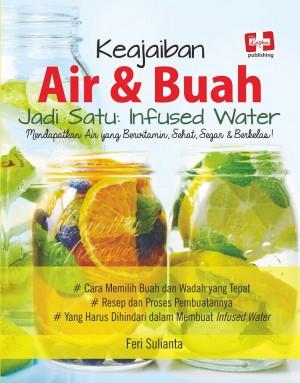 Keajaiban Air & Buah jadi Satu by Feri Sulianta from  in  category