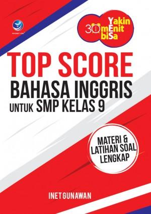 Yakin 30 Menit Bisa – Menuju Top Score Bahasa Inggris untuk SMP Kelas 9 by Inet Gunawan from Andi publisher in School Exercise category