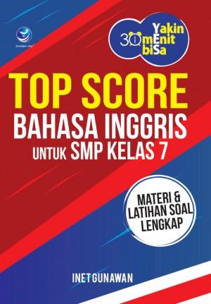 Yakin 30 Menit Bisa – Menuju Top Score Bahasa Inggris untuk SMP Kelas 7 by Inet Gunawan from Andi publisher in School Exercise category