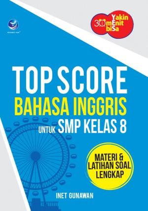 Yakin 30 Menit Bisa – Menuju Top Score Bahasa Inggris untuk SMP Kelas 8 by Inet Gunawan from Andi publisher in School Exercise category