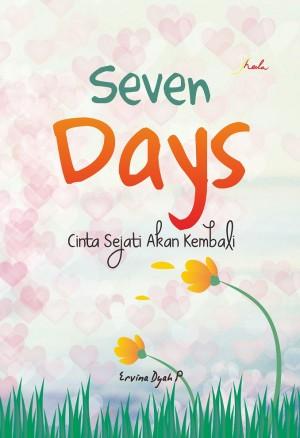 Seven Days- Cinta Sejati Akan Kembali by Ervina Dyah P from  in  category