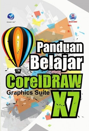 Panduan Belajar CorelDRAW X7 - MADCOMS by Madcoms Madiun from  in  category