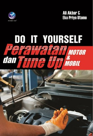 Do It Your Self Perawatan Tune Up Motor Mobil