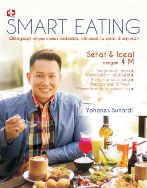 Smart Eating, dilengkapi Dengan Kamus Makanan, Minuman