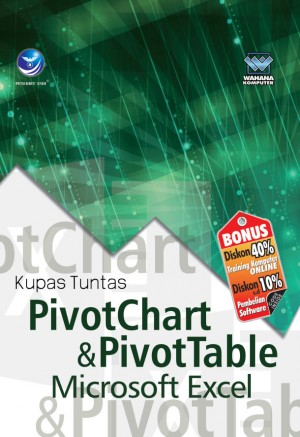 Kupas Tuntas Pivotchart dan Pivottable Microsoft Excel by Wahana Komputer from Andi publisher in Engineering & IT category