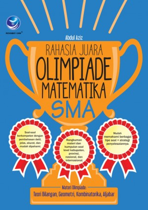 RAHASIA JUARA OLIMPIADE MATEMATIKA SMA by Abdul Aziz from  in  category