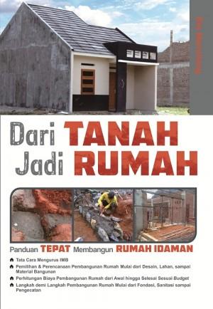 Dari Tanah Jadi Rumah by Rio Manullang from  in  category