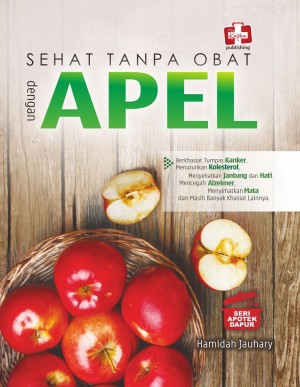 SEHAT TANPA OBAT DENGAN APEL by Hamidah Jauhary from Andi publisher in Family & Health category