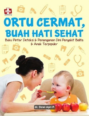 Ortu cermat Buah Hati Sehat by dr. Dewi Apri P. from  in  category