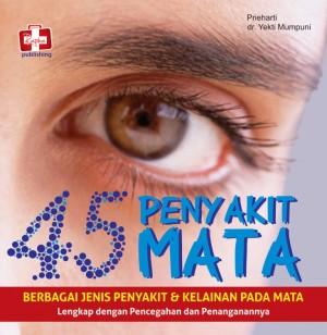 45 Penyakit Mata, Berbagai Jenis Penyakit Dan Kelainan Pada Mata, Lengkap
