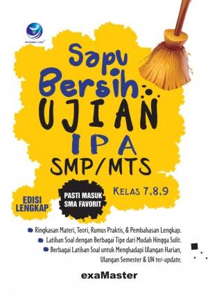 Sapu Bersih Ujian IPA SMP MTS, Pasti Masuk SMA Favorit Kelas 7,8,9 Edisi Lengkap by Examaster from Andi publisher in School Exercise category