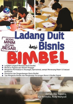 Ladang Duit dari Bisnis Bimbel by Adrian, Eko Saputro, Rio Arintoko, Rudy Wahyudi from Andi publisher in Business & Management category