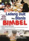 Ladang Duit dari Bisnis Bimbel by Adrian, Eko Saputro, Rio Arintoko, Rudy Wahyudi from  in  category