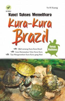 Kuci Sukses Memelihara Kura-kura Brazil