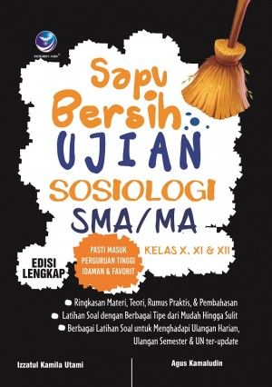Sapu Bersih Ujian Sosiologi SMA by Izzatul Kamila Utami Dan Agus Kamaludin from  in  category