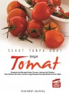 Sehat Tanpa Obat dengan Tomat by Hamidah Jauhary from  in  category