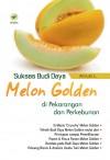 Sukses Budi Daya Melon Golden Di Pekarangan Dan Perkebunan by Arrum L from  in  category