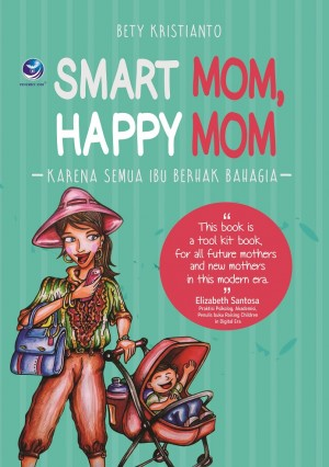 SMART MOM, HAPPY MOM by Bety Kristianto from  in  category