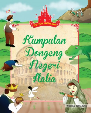 Seri Cerita Dongeng Dunia Kumpulan Dongeng Negeri Italia by Winkanda Satria Putra from Andi publisher in Children category