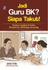 Jadi Guru BK Siapa Takut by Datuk Fitra from  in  category