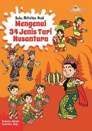 MENGENAL 34 TARIAN NUSANTARA