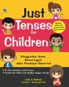 Just Tenses for Children by Linda V. Budiman from  in  category