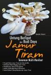 Untung Berlipat Dari Budi Daya Jamur Tiram by Nurheti Yuliarti from  in  category