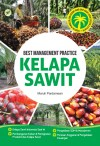 BEST MANAGEMENT PRACTICE KELAPA SAWIT by Maruli Pardamean from  in  category
