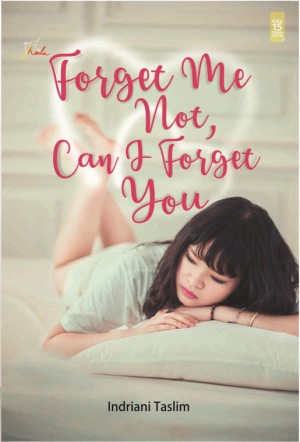 Forget Me Not, Can I Forget You