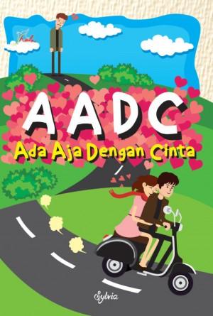 AADC Ada Aja Dengan Cinta