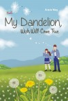 My Dandelion by Ariesta Wong from  in  category