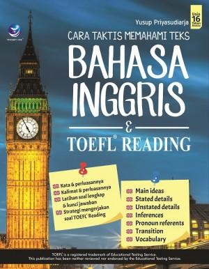 Cara Taktis Memahami Teks Bahasa Inggris & TOEFL Reading