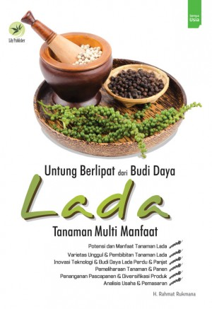 Untung Berlipat Dari Budi Daya Lada Tanaman Multi Manfaat by H. Rahmat Rukmana from Andi publisher in Lifestyle category