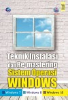 Teknik Instalasi dan Re-mastering Sistem Operasi Windows