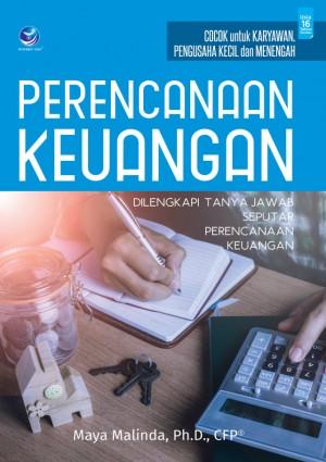 Perencanaan Keuangan, Dilengkapi Tanya Jawab Seputar Perencanaan Keuangan by Maya Malinda from  in  category